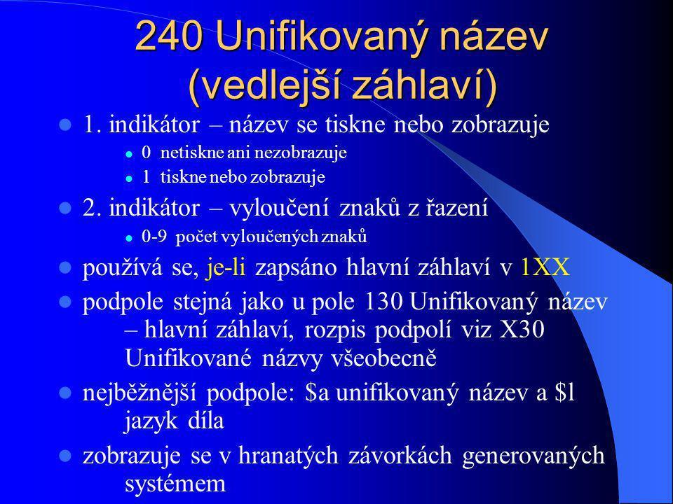 240 Unifikovaný název (vedlejší záhlaví)