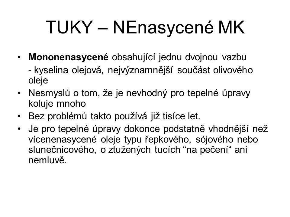 TUKY – NEnasycené MK Mononenasycené obsahující jednu dvojnou vazbu