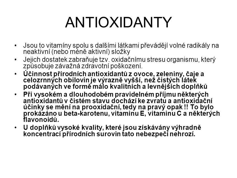 ANTIOXIDANTY Jsou to vitamíny spolu s dalšími látkami převádějí volné radikály na neaktivní (nebo méně aktivní) složky.