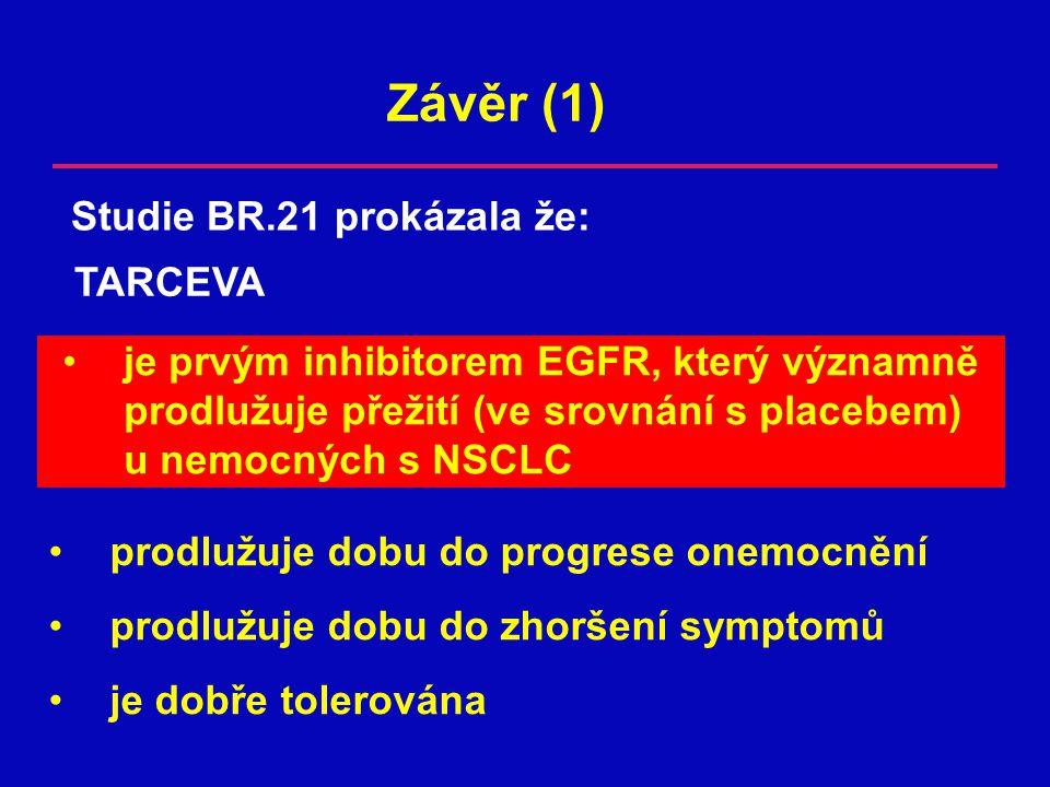 Závěr (1) Studie BR.21 prokázala že: TARCEVA