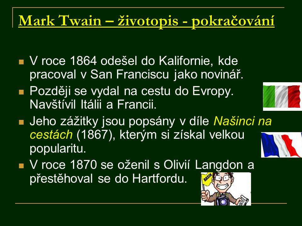Mark Twain – životopis - pokračování