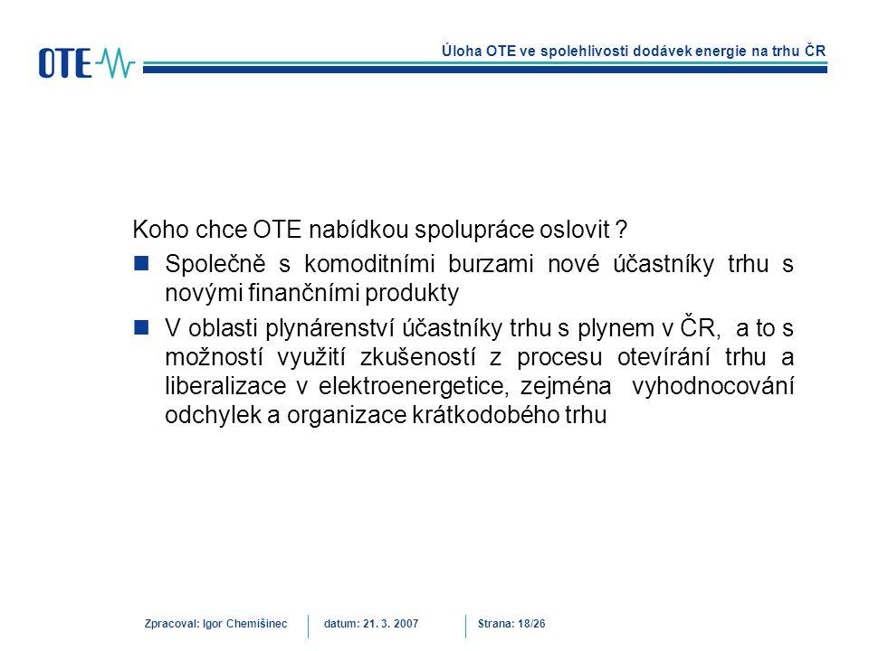 Koho chce OTE nabídkou spolupráce oslovit