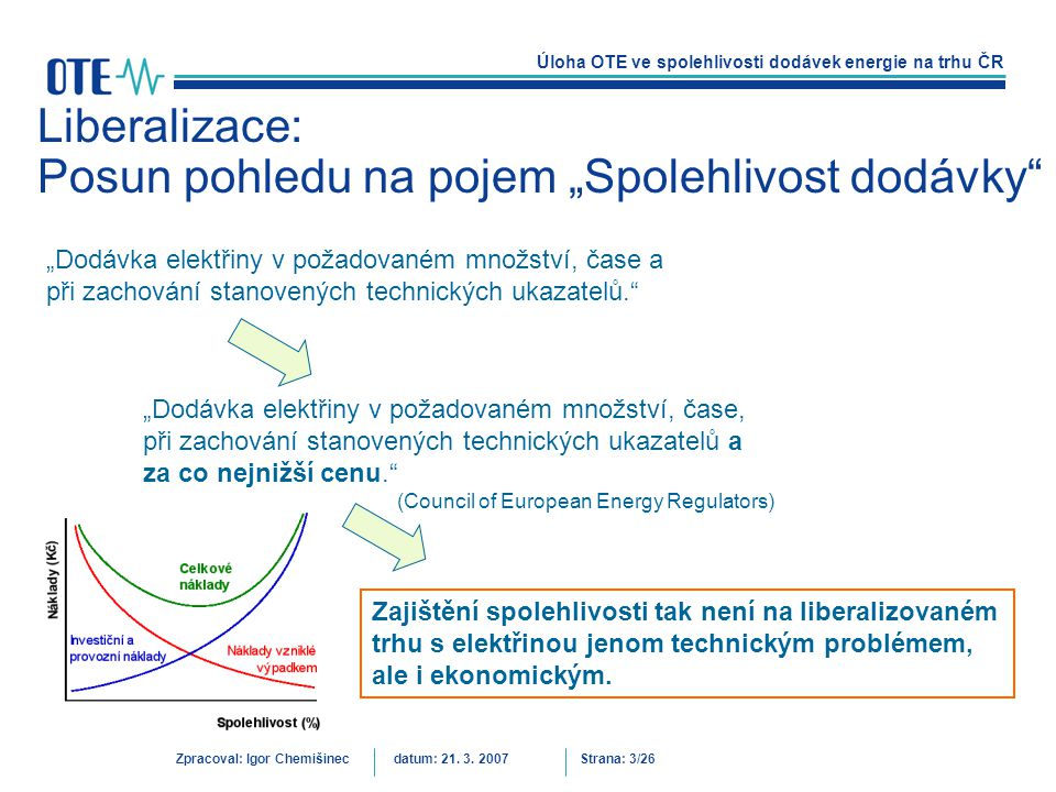 """Liberalizace: Posun pohledu na pojem """"Spolehlivost dodávky"""