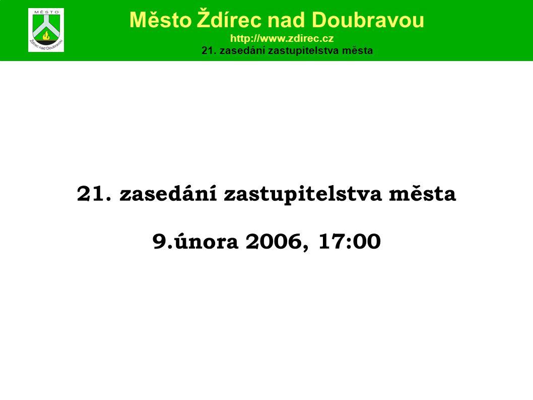 21. zasedání zastupitelstva města 21. zasedání zastupitelstva města