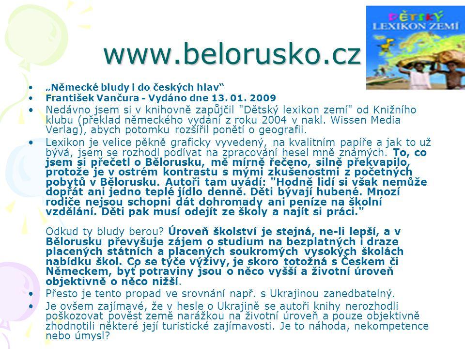 "www.belorusko.cz ""Německé bludy i do českých hlav František Vančura - Vydáno dne 13. 01. 2009."