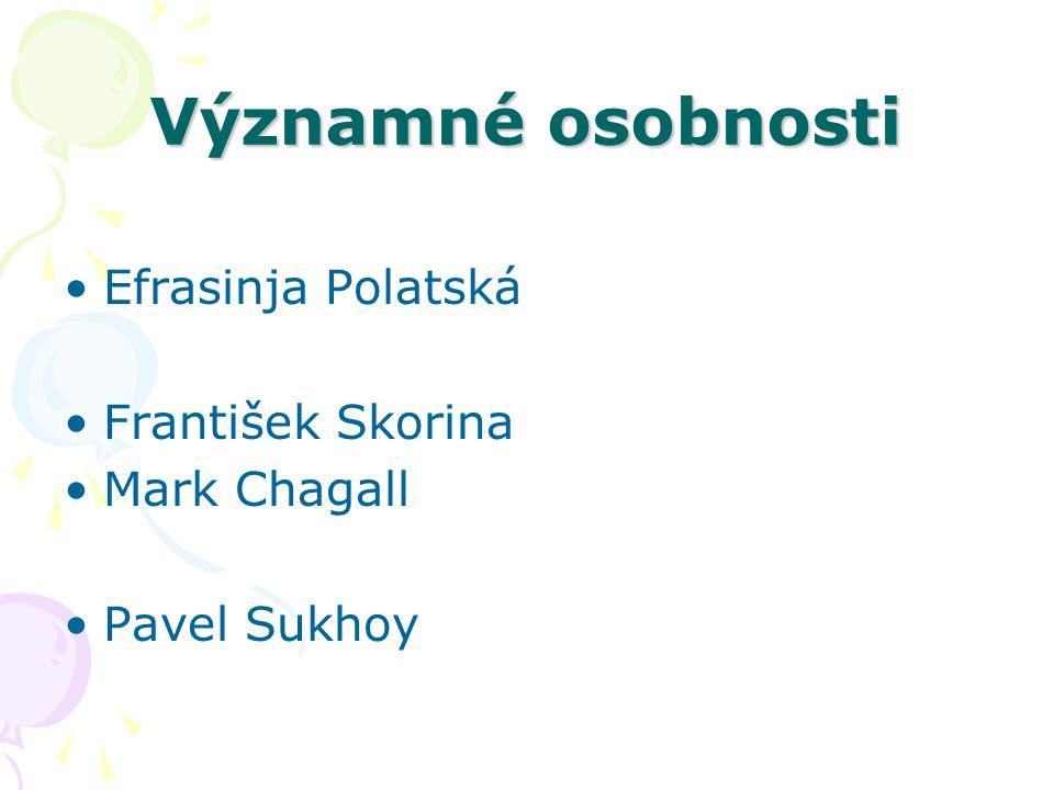 Významné osobnosti Efrasinja Polatská František Skorina Mark Chagall