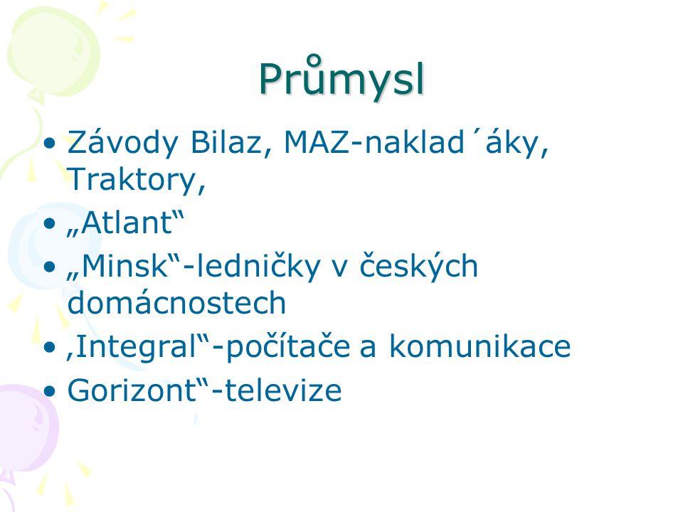 "Průmysl Závody Bilaz, MAZ-naklad´áky, Traktory, ""Atlant"
