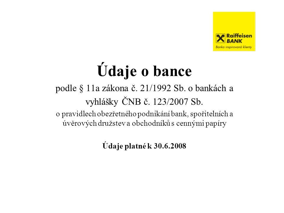 podle § 11a zákona č. 21/1992 Sb. o bankách a