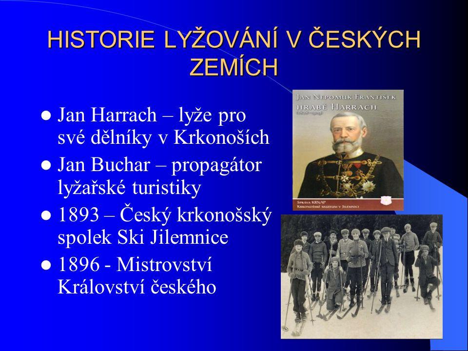 HISTORIE LYŽOVÁNÍ V ČESKÝCH ZEMÍCH