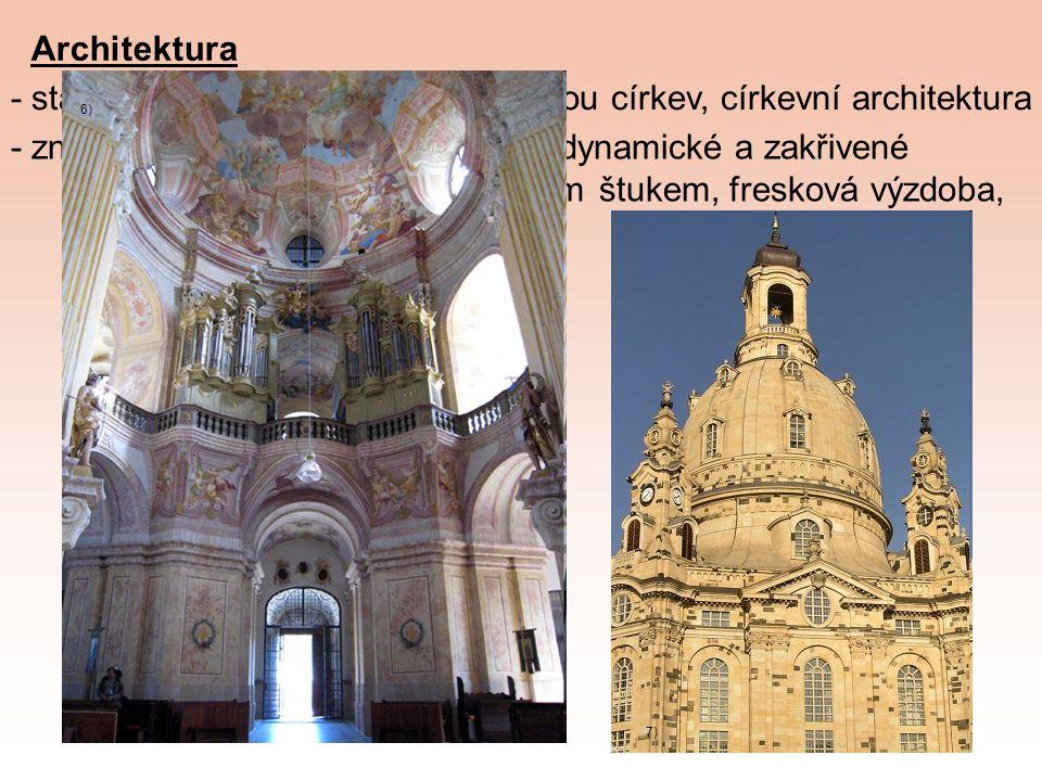 - stavby měly reprezentovat katolickou církev, církevní architektura