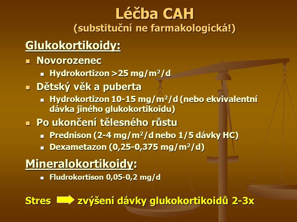 Léčba CAH (substituční ne farmakologická!)