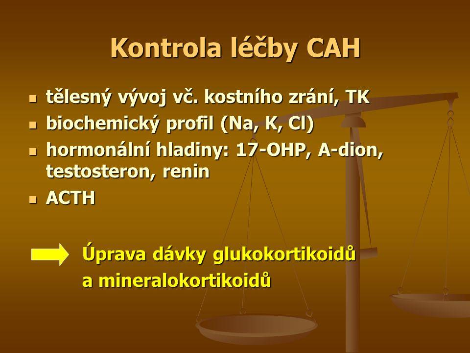 Kontrola léčby CAH tělesný vývoj vč. kostního zrání, TK