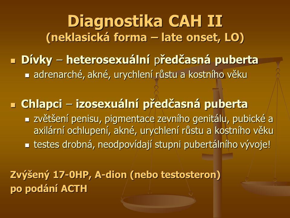 Diagnostika CAH II (neklasická forma – late onset, LO)
