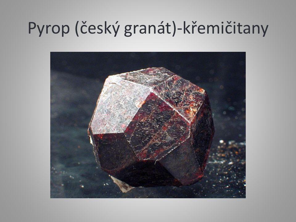 Pyrop (český granát)-křemičitany