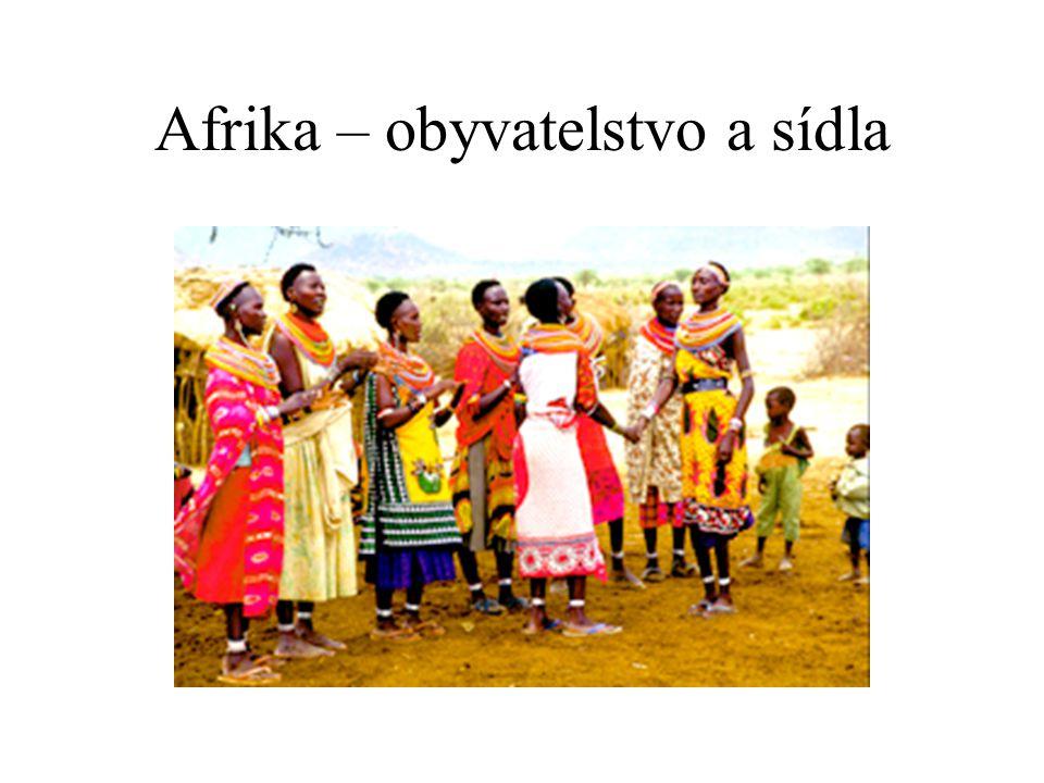 Afrika – obyvatelstvo a sídla