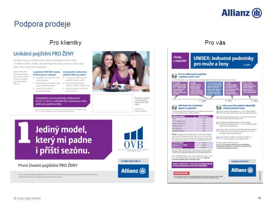 Podpora prodeje Pro klientky Pro vás © Copyright Allianz