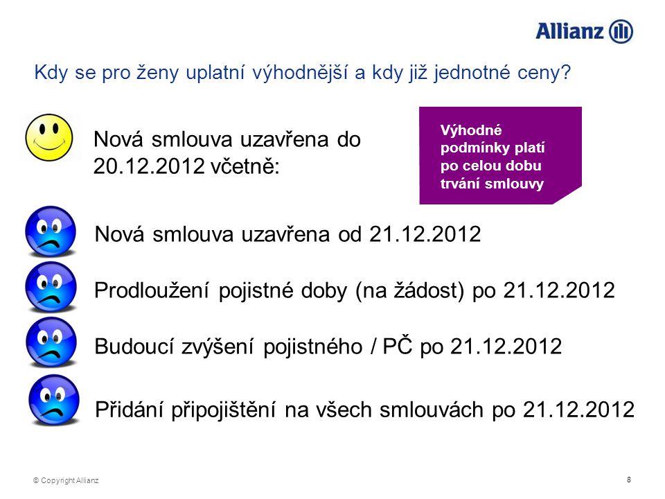 Nová smlouva uzavřena do 20.12.2012 včetně: