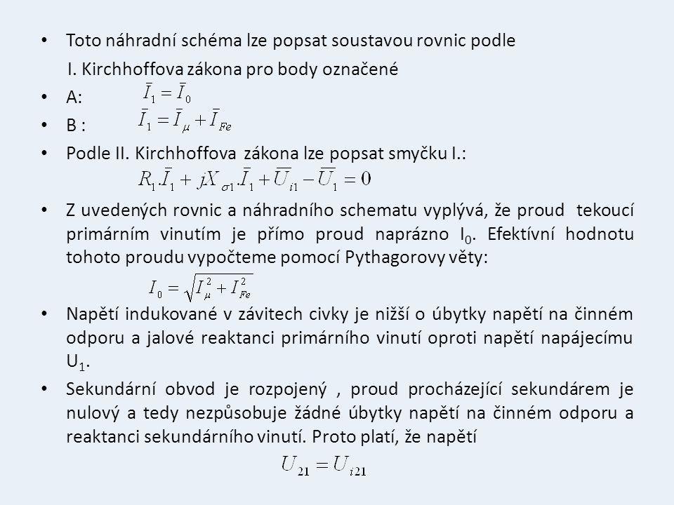 Toto náhradní schéma lze popsat soustavou rovnic podle