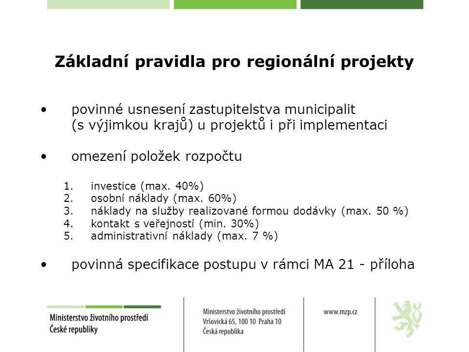 Základní pravidla pro regionální projekty