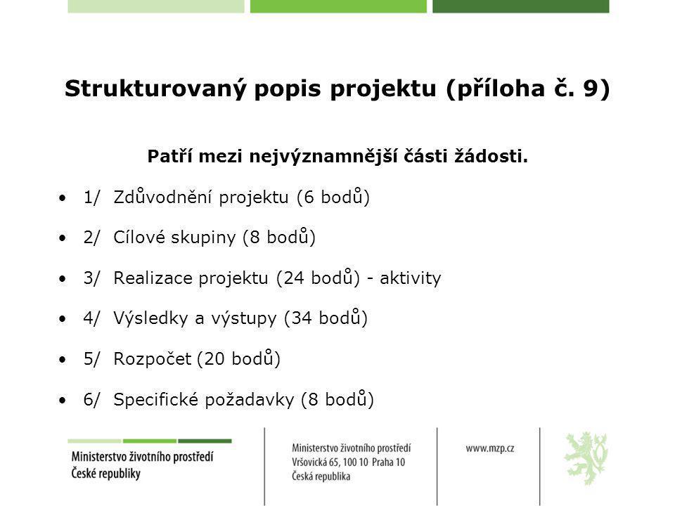Strukturovaný popis projektu (příloha č. 9)