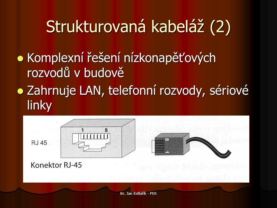 Strukturovaná kabeláž (2)