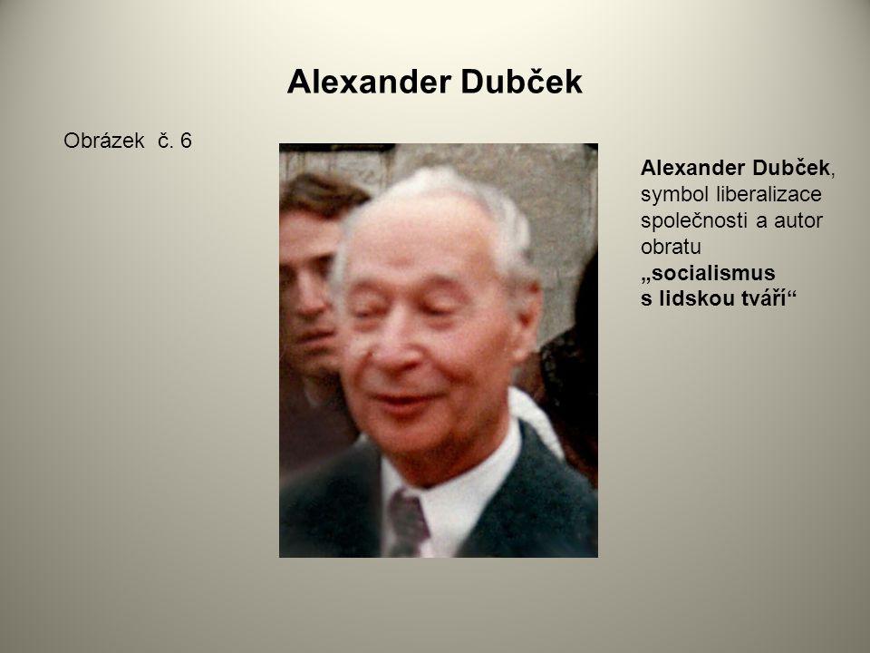 Alexander Dubček Obrázek č. 6
