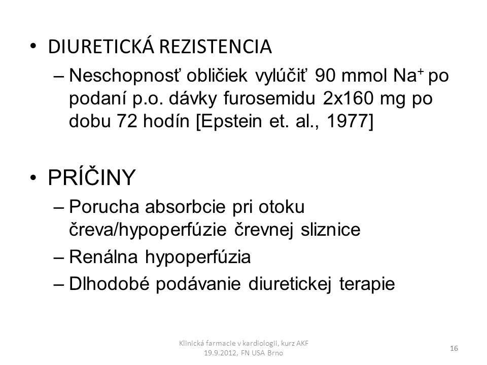 Klinická farmacie v kardiologii, kurz AKF 19.9.2012, FN USA Brno