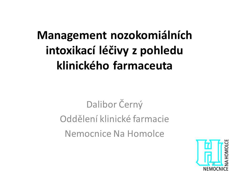 Dalibor Černý Oddělení klinické farmacie Nemocnice Na Homolce
