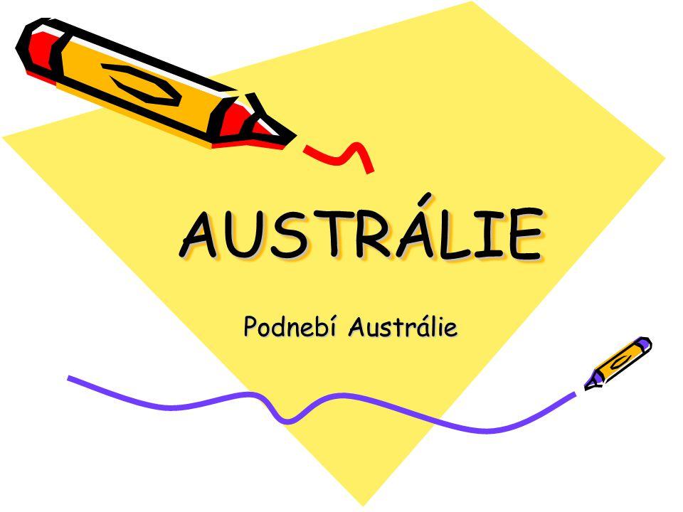 AUSTRÁLIE Podnebí Austrálie