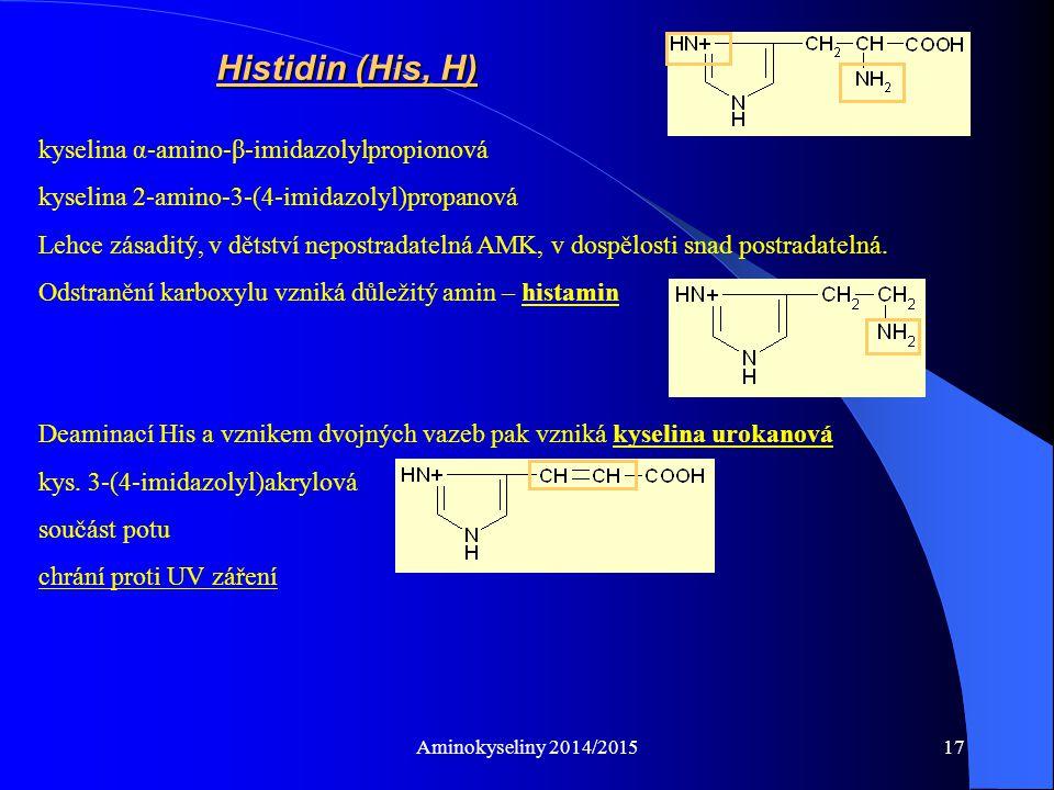 Histidin (His, H) kyselina α-amino-β-imidazolylpropionová