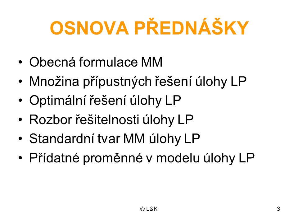 OSNOVA PŘEDNÁŠKY Obecná formulace MM