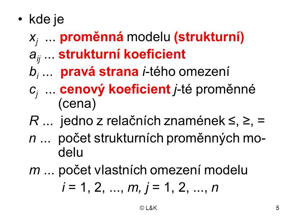xj ... proměnná modelu (strukturní) aij ... strukturní koeficient