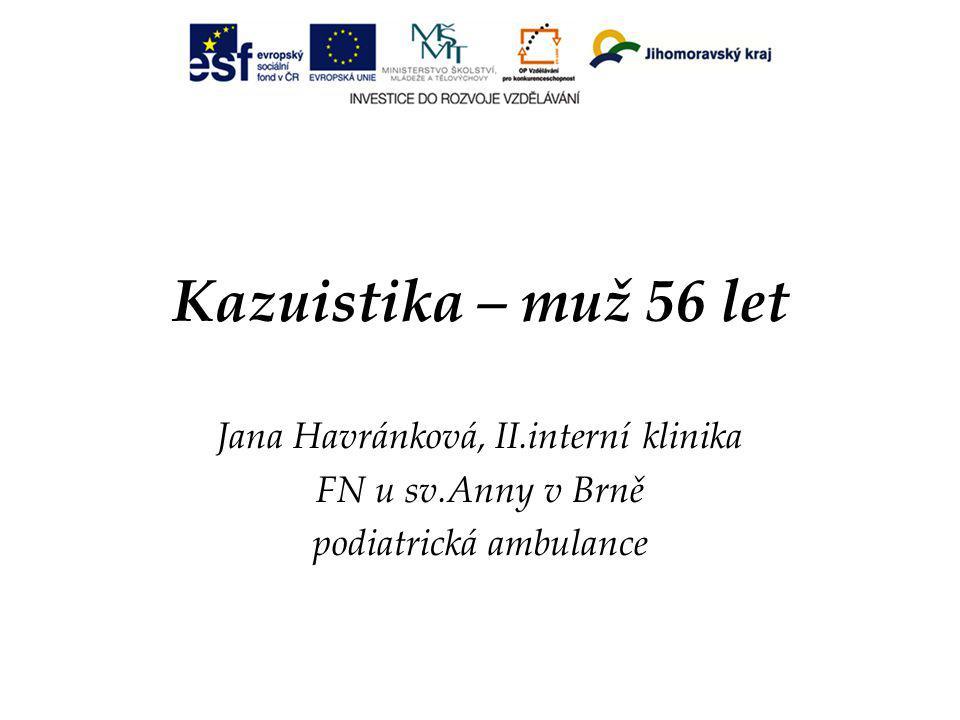 Kazuistika – muž 56 let Jana Havránková, II.interní klinika