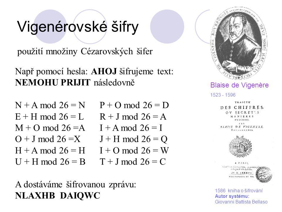 Vigenérovské šifry použití množiny Cézarovských šifer