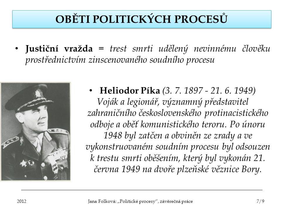 OBĚTI POLITICKÝCH PROCESŮ