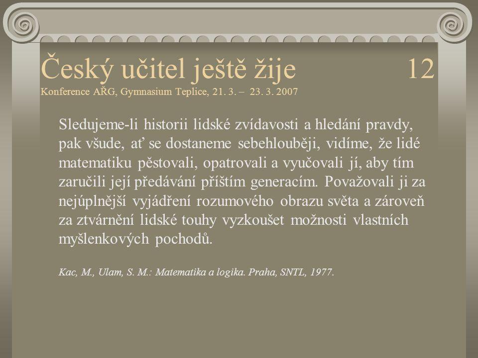 Český učitel ještě žije 12 Konference AŘG, Gymnasium Teplice, 21. 3
