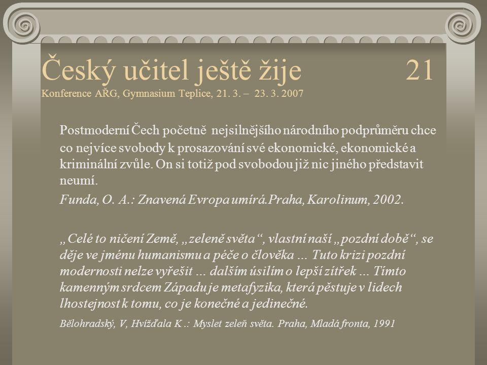 Český učitel ještě žije 21 Konference AŘG, Gymnasium Teplice, 21. 3