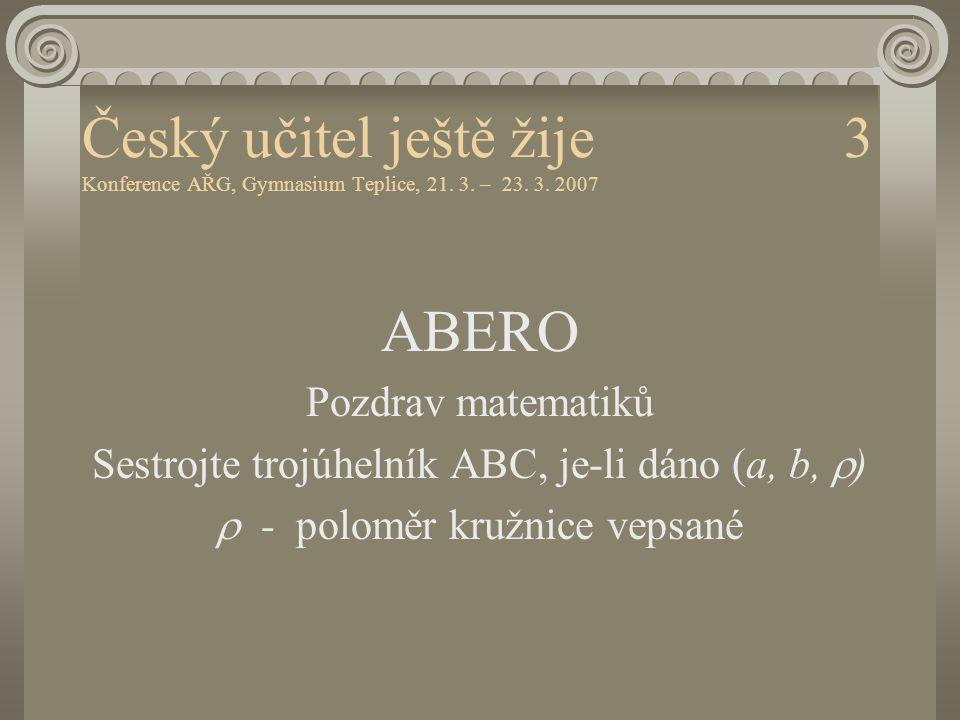 Český učitel ještě žije 3 Konference AŘG, Gymnasium Teplice, 21. 3