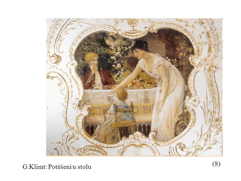 (8) G.Klimt: Potěšení u stolu