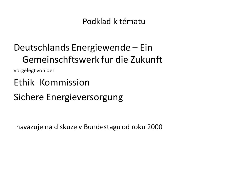 Deutschlands Energiewende – Ein Gemeinschftswerk fur die Zukunft