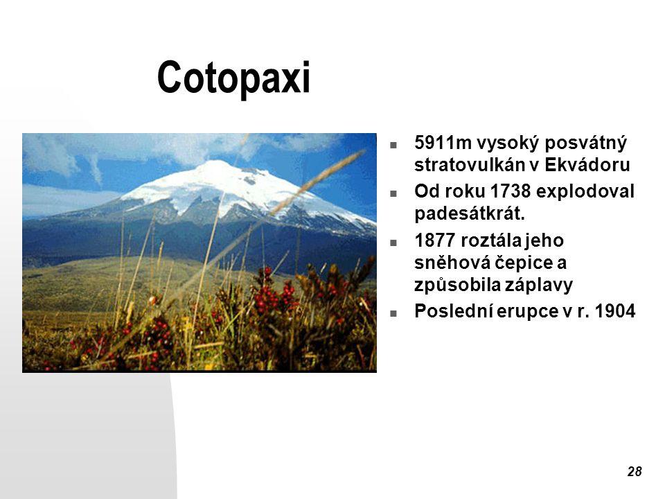 Cotopaxi 5911m vysoký posvátný stratovulkán v Ekvádoru