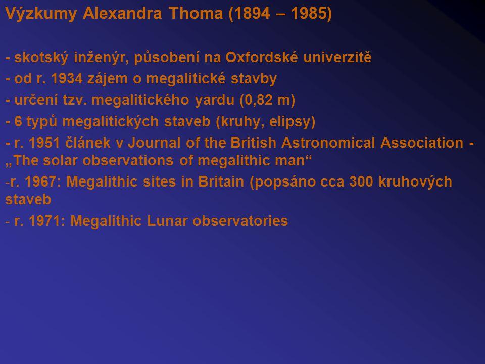 Výzkumy Alexandra Thoma (1894 – 1985)