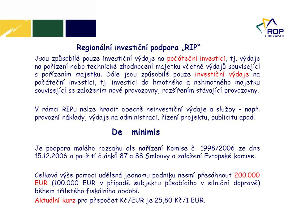 """Regionální investiční podpora """"RIP"""