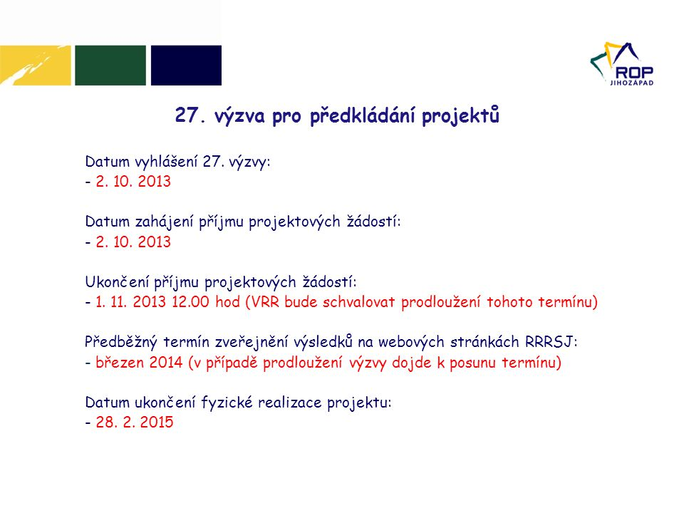 27. výzva pro předkládání projektů