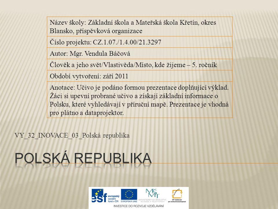 VY_32_INOVACE_03_Polská republika