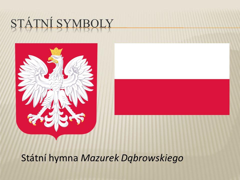 Státní symboly Státní hymna Mazurek Dąbrowskiego