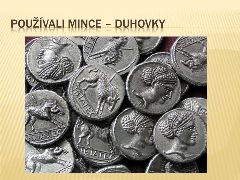 Používali mince – duhovky