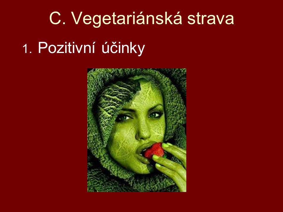 C. Vegetariánská strava