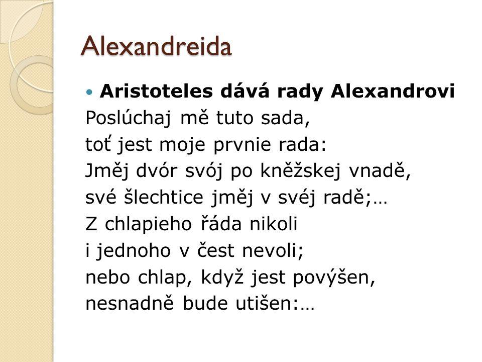 Alexandreida Aristoteles dává rady Alexandrovi Poslúchaj mě tuto sada,