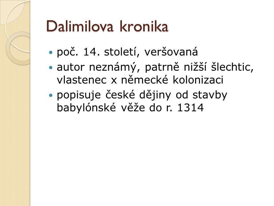 Dalimilova kronika poč. 14. století, veršovaná